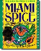 Miami Spice Cookbook - the irresistible convergence of Latin, Caribbean, and Cuban influences